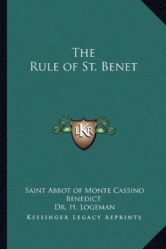 9781162731612: The Rule of St. Benet