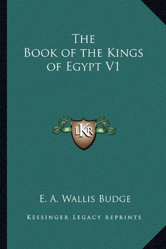 9781162731735: The Book of the Kings of Egypt V1
