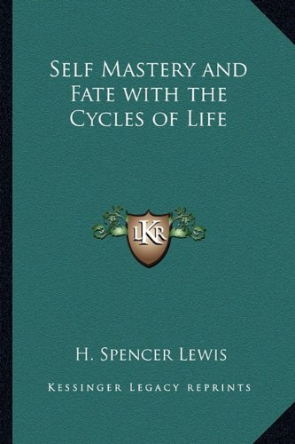 9781162731889: Self Mastery and Fate with the Cycles of Life