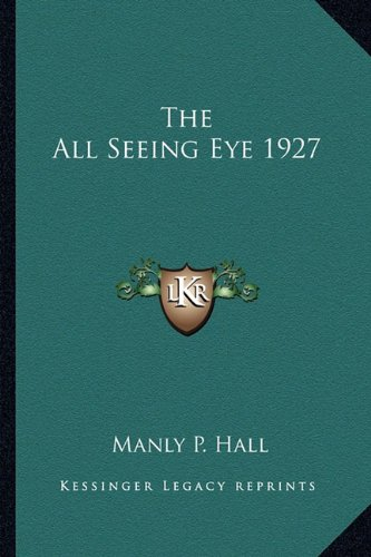 9781162732176: The All Seeing Eye 1927