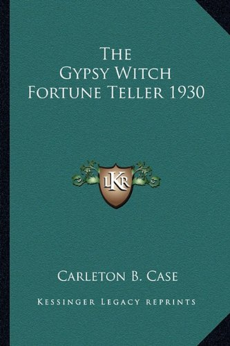 9781162734613: The Gypsy Witch Fortune Teller 1930
