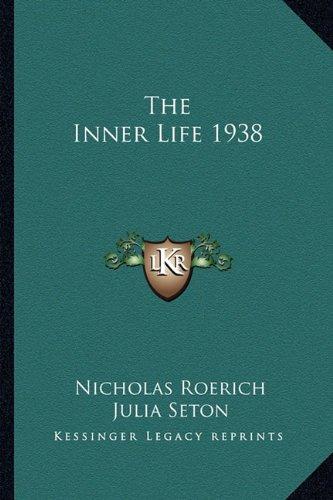 9781162735597: The Inner Life 1938