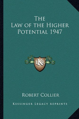 9781162736327: The Law of the Higher Potential 1947