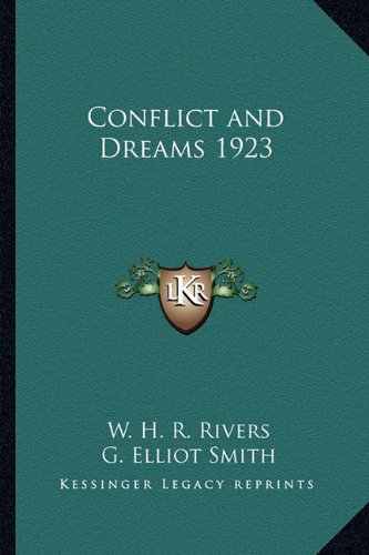 9781162737560: Conflict and Dreams 1923