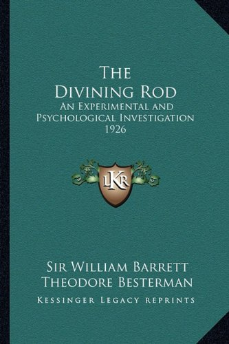 9781162739793: The Divining Rod: An Experimental and Psychological Investigation 1926