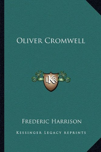 9781162747187: Oliver Cromwell