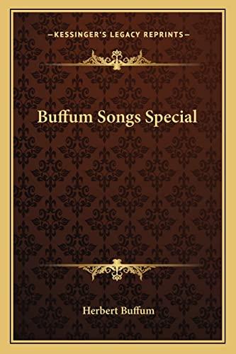 9781162749044: Buffum Songs Special