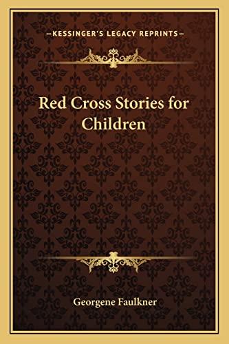 9781162750231: Red Cross Stories for Children