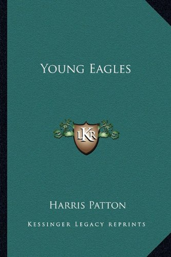 9781162751481: Young Eagles