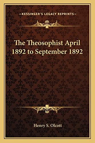 9781162751627: The Theosophist April 1892 to September 1892