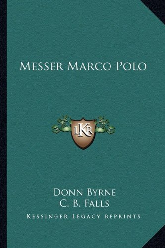 Messer Marco Polo (116275544X) by Donn Byrne