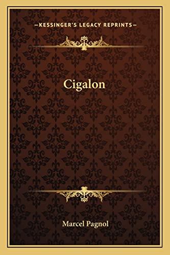 9781162755519: Cigalon