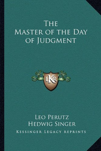 9781162756585: The Master of the Day of Judgment