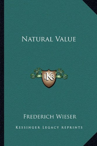 9781162757728: Natural Value