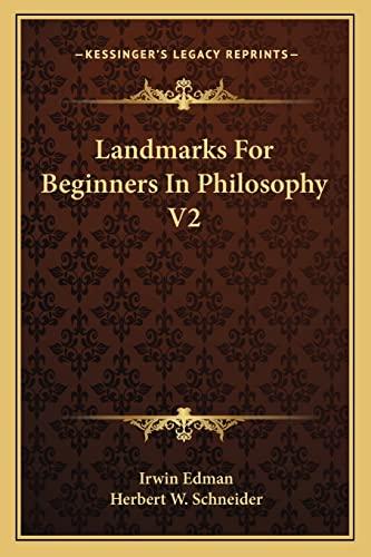 9781162760476: Landmarks For Beginners In Philosophy V2