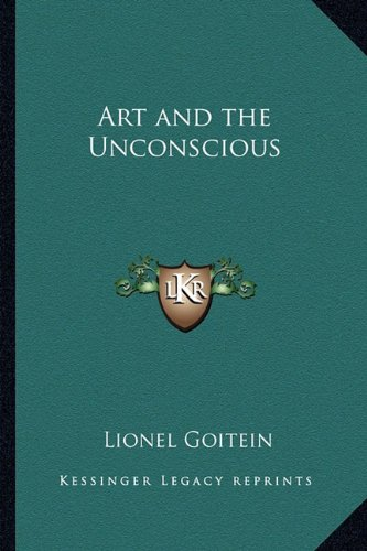 9781162762692: Art and the Unconscious