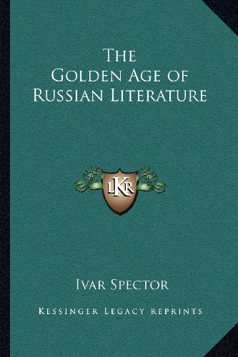 9781162764382: The Golden Age of Russian Literature