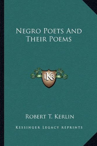 9781162764443: Negro Poets And Their Poems