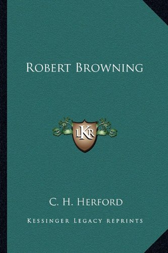 9781162764740: Robert Browning