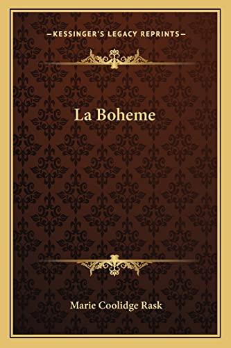 9781162765648: La Boheme