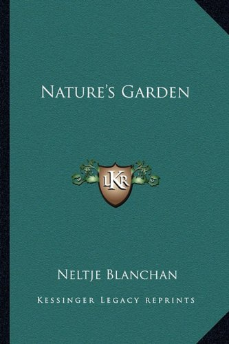 9781162766904: Nature's Garden
