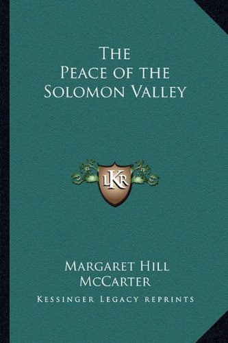 9781162769431: The Peace of the Solomon Valley