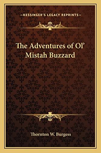 9781162770079: The Adventures of Ol' Mistah Buzzard
