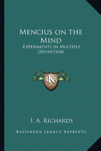 9781162770147: Mencius on the Mind: Experiments in Multiple Definition