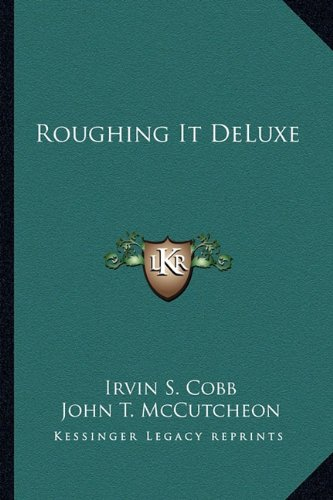 9781162770772: Roughing It DeLuxe