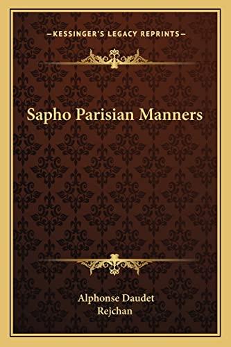 Sapho Parisian Manners (9781162770819) by Daudet, Alphonse