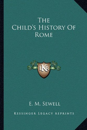 9781162771762: The Child's History Of Rome