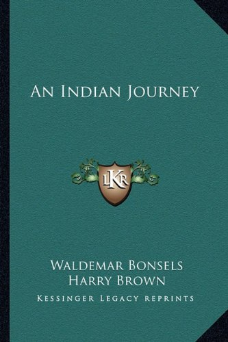9781162773117: An Indian Journey