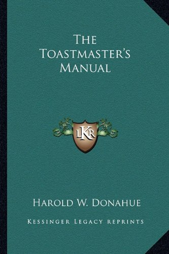 9781162773506: The Toastmaster's Manual