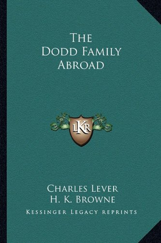 The Dodd Family Abroad (1162774142) by Charles Lever