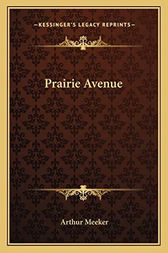 9781162774374: Prairie Avenue