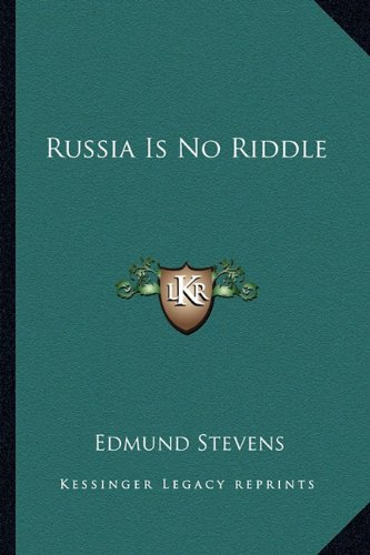 9781162774381: Russia Is No Riddle