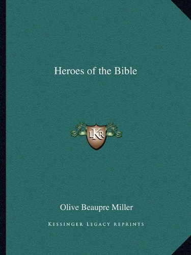 9781162779690: Heroes of the Bible