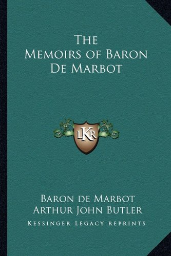 9781162780337: The Memoirs of Baron de Marbot