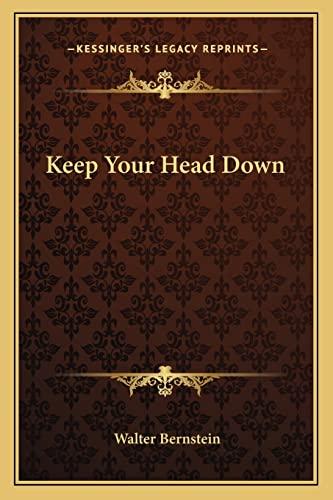 9781162782768: Keep Your Head Down
