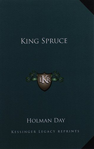 9781162784168: King Spruce