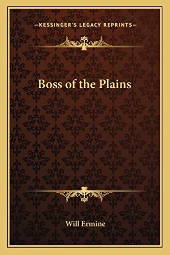 9781162785356: Boss of the Plains