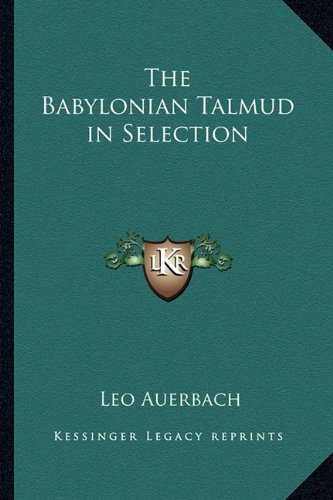 9781162785448: The Babylonian Talmud in Selection