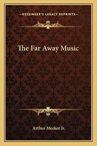 9781162787077: The Far Away Music