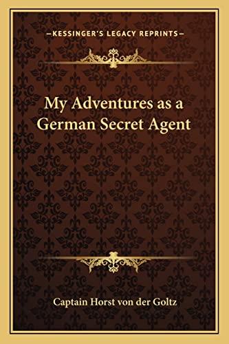 9781162787480: My Adventures as a German Secret Agent