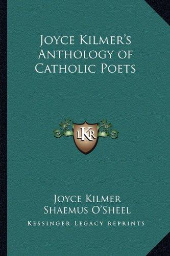 9781162790282: Joyce Kilmer's Anthology of Catholic Poets