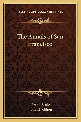 9781162792231: The Annals of San Francisco