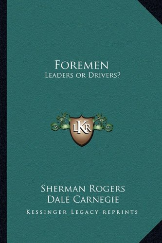 9781162792651: Foremen: Leaders or Drivers?