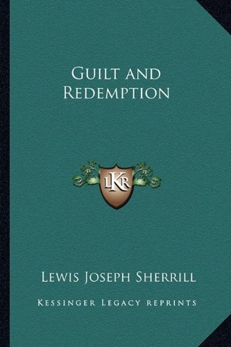9781162793924: Guilt and Redemption