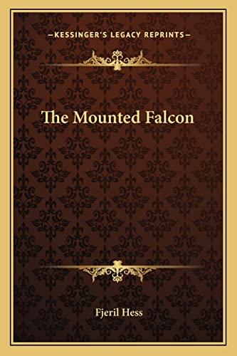 9781162795065: The Mounted Falcon