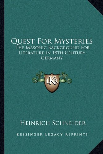 9781162797076: Quest For Mysteries: The Masonic Background For Literature In 18th Century Germany